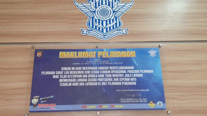 Maklumat Pelayanan SIM di Satpas 1348 Satlantas Polresta Tangerang